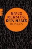 Kermani: Dein Name