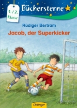 Büchersterne 1/2 - Jacob, der Superkicker 1