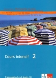 COURS INTENSIF 2 - Trainingsbuch +Audio-CD