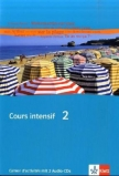 COURS INTENSIF 2 - AH / Cahier d' activities +2 Audio-CDs