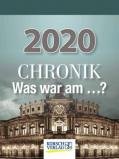 Kalender 2020 - Chronik - Was war am...?